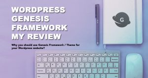 Post Genesis framework : Why I'm using this WordPress theme ? My review