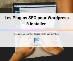 Article SEO Plugin pour WordPress à installer absolument