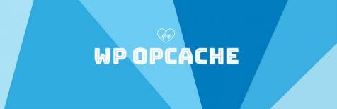 WP OPcache