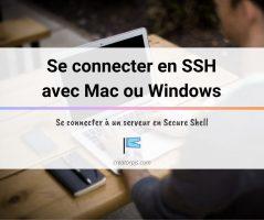 Article Se connecter en SSH à un serveur (via Windows ou Mac)