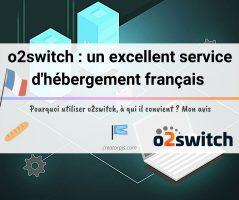 Article o2switch : un hébergeur web pas cher, stable et performant (Mon avis)