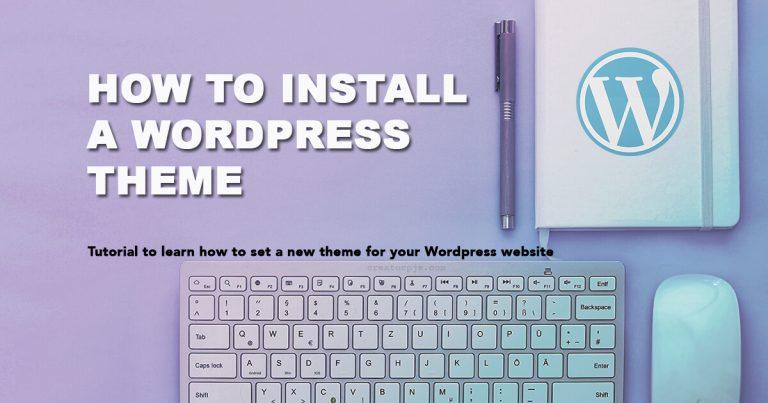 how install WordPress theme